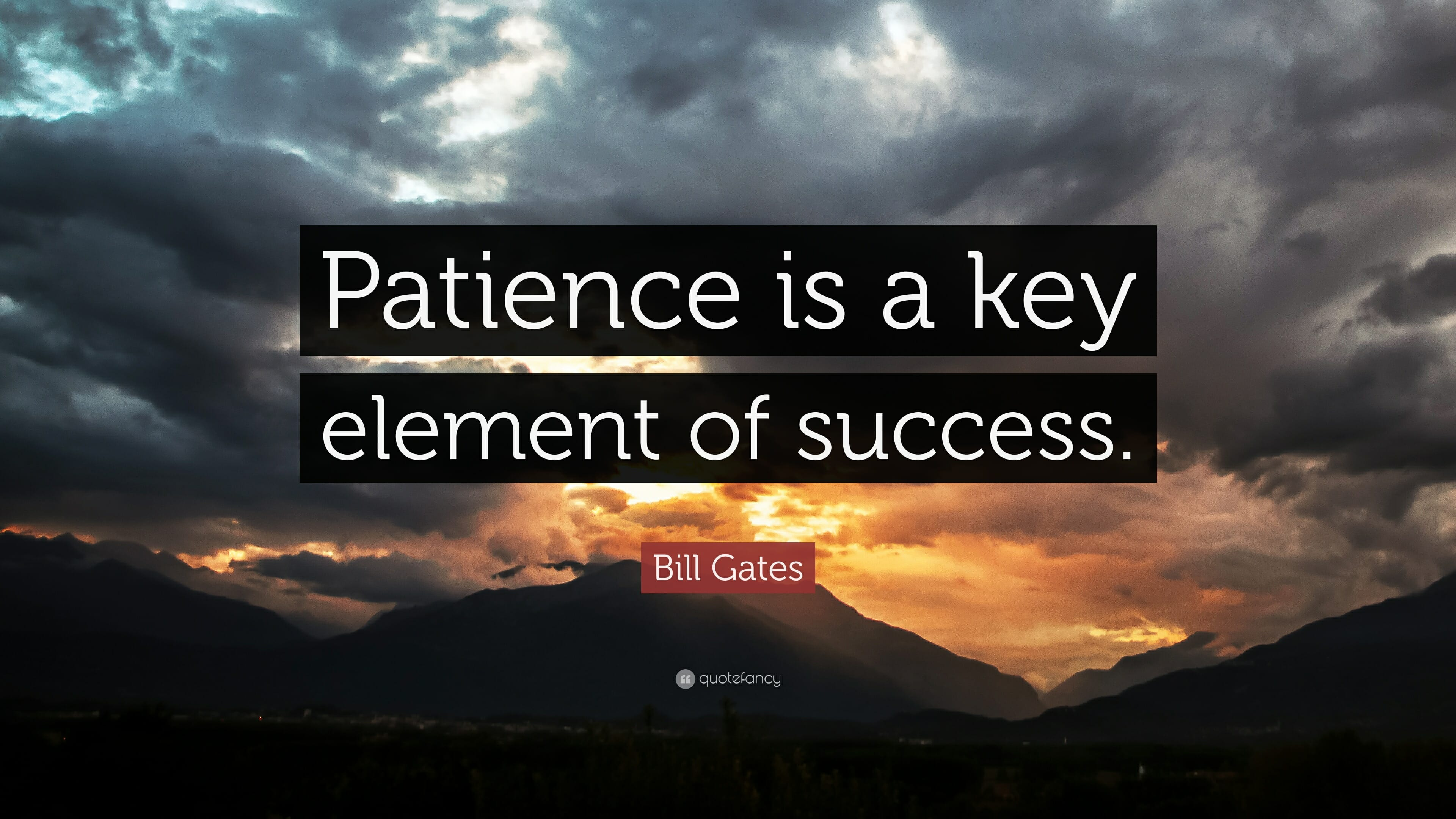 patience is a key element of success