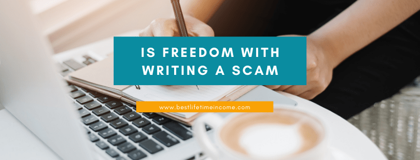 is freedom with writing a scam