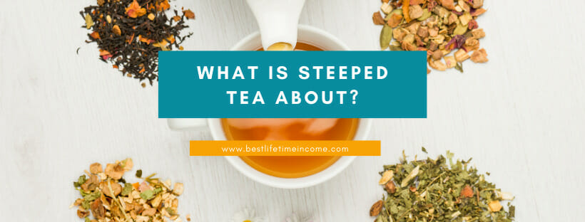 is steeped tea a scam